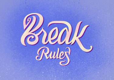 Lettering artwork with the title 'Break rules'. Curved liines in soft colours in front of a purple background.