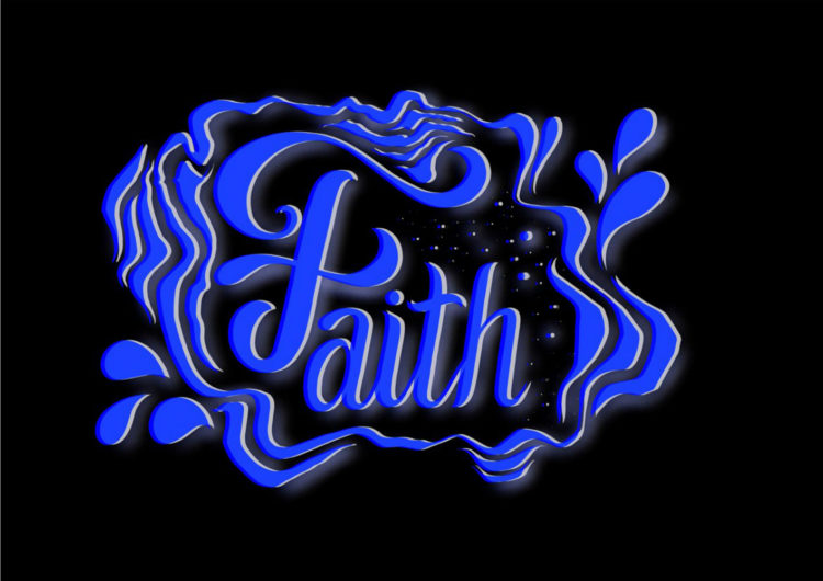 Lettering artwork with the title 'Faith'. Curved blue lines in front of a black background.